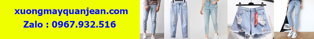 xưởng may quần jean nam nữ
